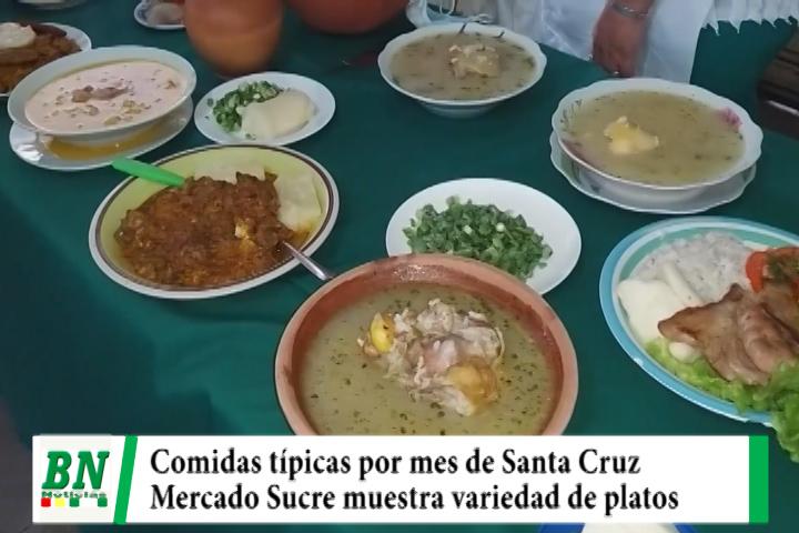 Mercado Sucre o Nuevo ofrece comidas típicas regionales por el mes de Santa Cruz