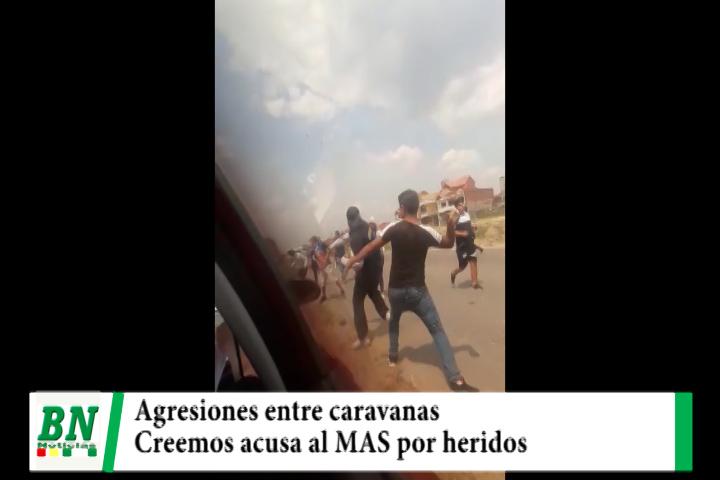 Elección 2020, Agresiones entre caravanas y Creemos acusa al MAS por heridos con piedras