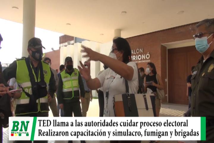 elección 2020, TED pide cuidar proceso con prevención, realizaron simulacro y se fumigó recintos, habrán brigadas médicas