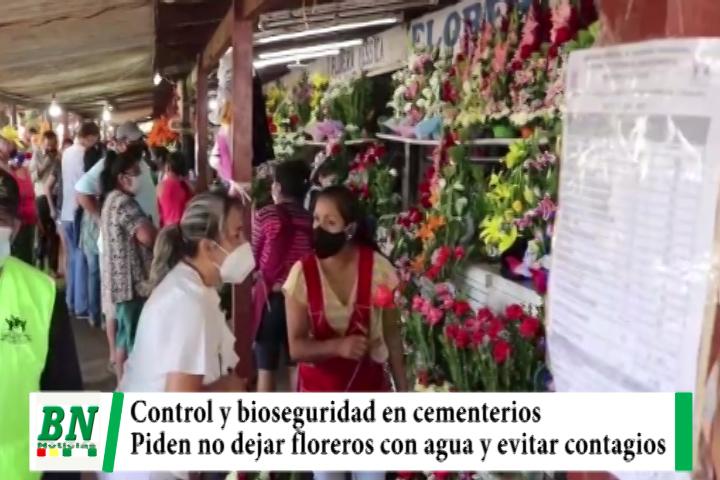Controlan ingreso,  bioseguridad y precios de flores en cementerios, piden evitar contagios y floreros con agua