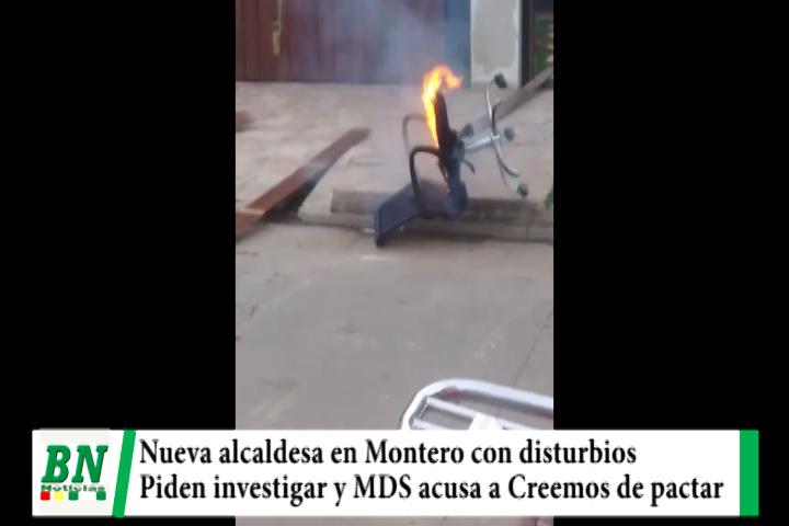 Nueva alcaldesa en Montero en medio de disturbios y MDS denuncia a Creemos de pactar con el MAS