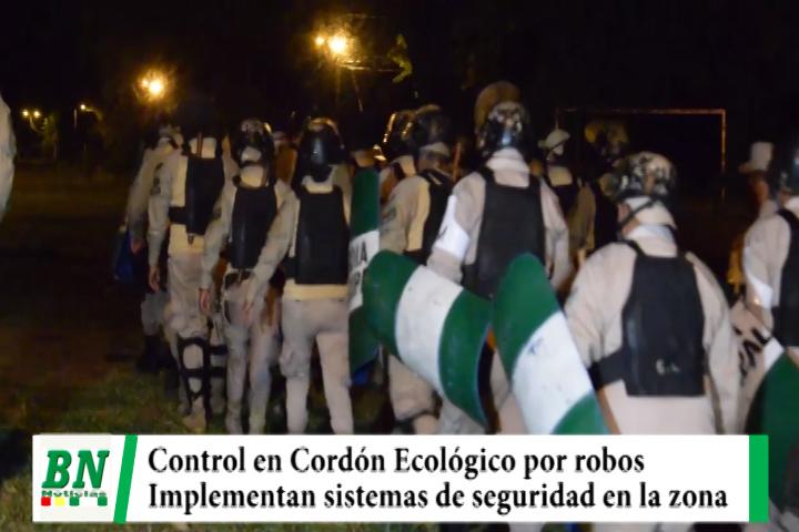 Realizan operativo en El Cordón Ecológico ante constantes robos e implementan sistema de seguridad