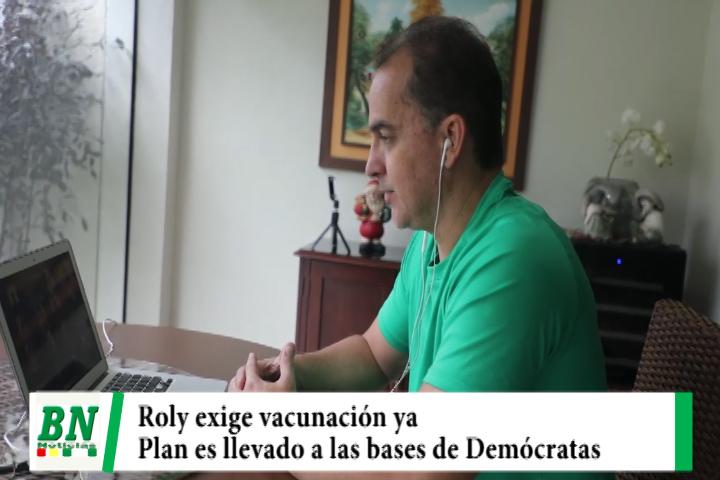 Campaña Demócratas 2021, Roly  via zoom con militancia exige vacunación contra el covid-19 ya