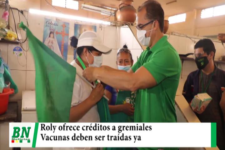 Roly ofrece créditos a gremiales ya, pide a Sosa traer rápido las vacunas y no ve voluntad