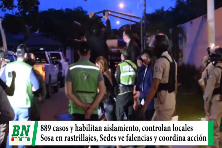 Alerta coronavirus, 889 casos y piden ser conscientes, controlan locales y Sosa apoya en rastrillajes, hay falencias en hospitales