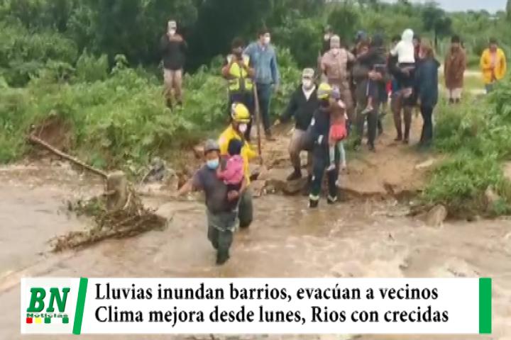 Lluvia inundó barrios y vecinos son evacuados, clima mejora, ríos con crecidas extraordinarias