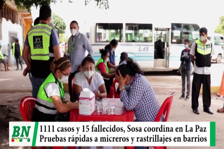 Alerta coronavirus, 1,111 casos y 15 fallecidos, Sosa coordina en La Paz, micreros testeados y rastrillajes llega al Distrito 1