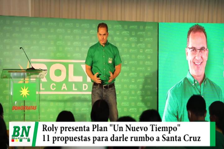 Campaña Demócratas 2021, Roly presenta plan Un Nuevo Tiempo Para Santa Cruz con 11 propuestas