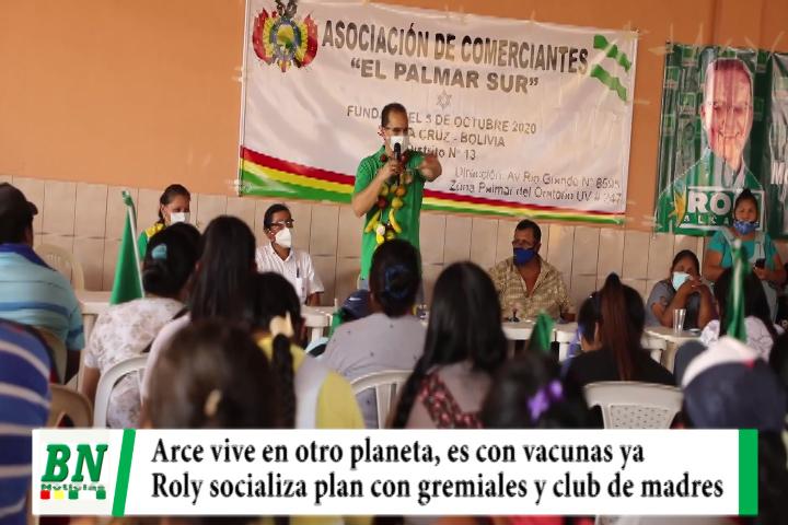 Campaña Demócratas 2021, Roly cuestiona a Arce y ve que le da la razón por vacunas, socializa plan
