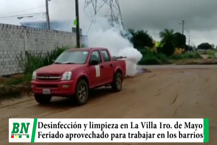 Feriado es aprovechado para desinfectar y realizar limpieza en La Villa 1ro, de Mayo ademas de arreglar las calles