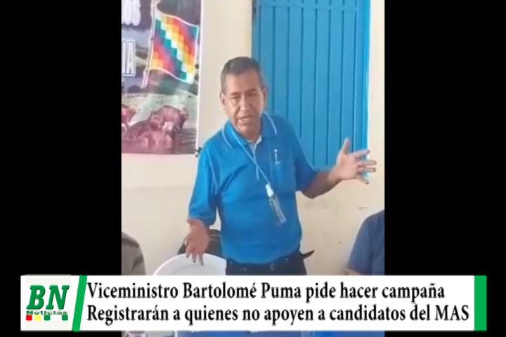 Viceministro pide a funcionarios públicos hagan campaña y anotarán si niegan apoyo a candidatos del MAS