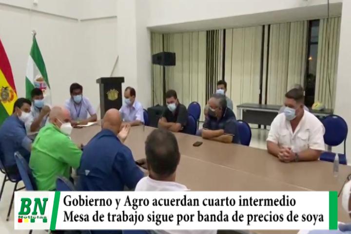 Gobierno y Agro acuerdan 4to, intermedio en bloqueos y mesa de trabajo continúa por banda de precio de soya