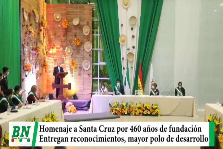 Homenaje a Santa Cruz por sus 460 años de fundación, Sesión de Honor destacan por ser el mayor polo de desarrollo