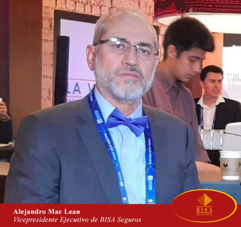 Vicepresidente Ejecutivo de BISA Seguros, destaca el gran trabajo de sus colaboradores