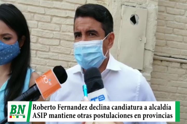 Campaña ASIP, Roberto declina candidatura a la Alcaldía pero mantienen en provincias