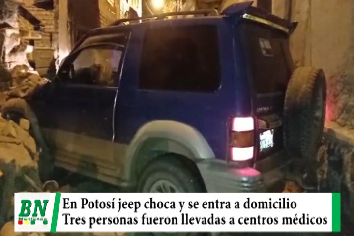 En Potosí un Jeep choca y se entra a un domicilio y tres personas son llevadas a centros médicos