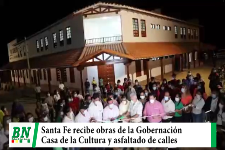 Gobernación entrega obras a Santa Fe como el pavimento de calles y Casa de la Cultura
