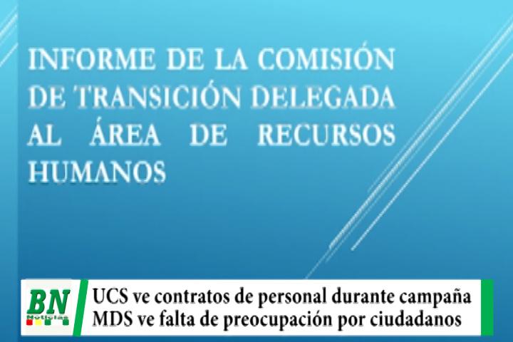 UCS detecta contratos de personal durante campaña, MDS ve búsqueda de directiva y no necesidad de población