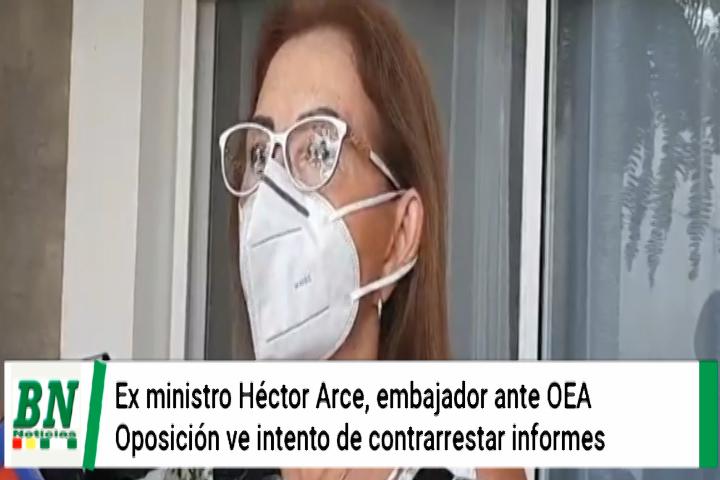 Rek cuestiona nombramiento de ex ministro Hector Arce embajador ante la OEA y cree que buscan contrarrestar informes
