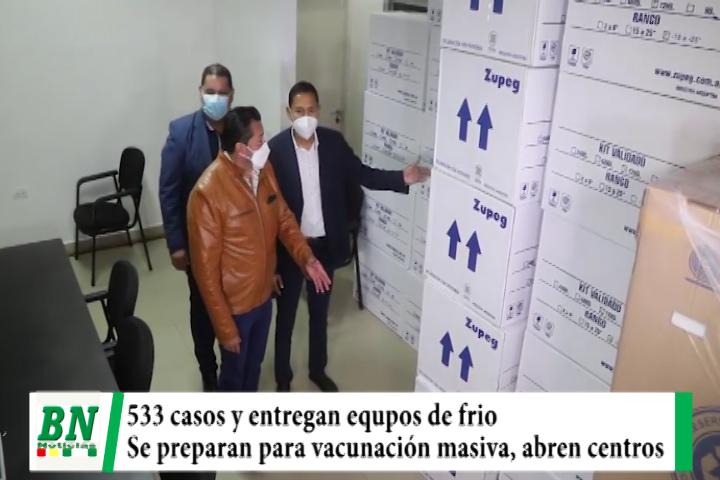 Alerta coronavirus, 533 contagios y preparan vacunación masiva, entregan equipos de frio y abren centros
