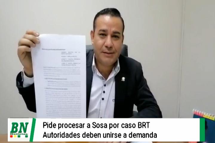 Diputado del MAS pide procesar a Sosa por BRT y busca a autoridades para que se unan