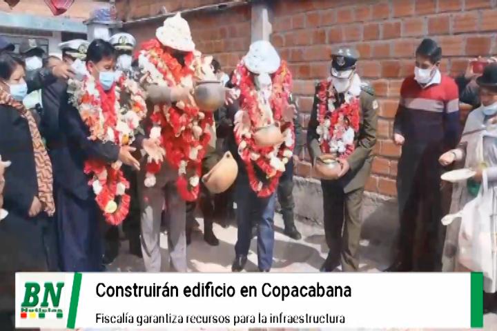Fiscal General asegura recursos para construcción de edificio en Copacabana