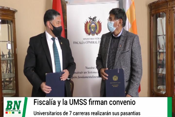 Fiscalía y la UMSS firman acuerdo para que universitarios de 7 carreras realicen sus pasantías