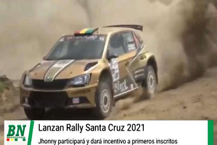 Lanzan el Rally Santa Cruz y Jhonny participará y dará apoyo económico a primeros inscritos