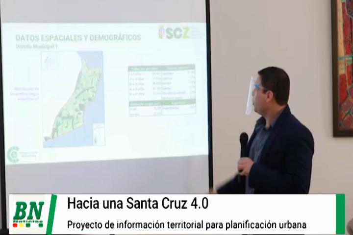 ICE presenta proyecto de información territorial que permitirá una mejor planificación urbana rumbo a Santa Cruz 4.0