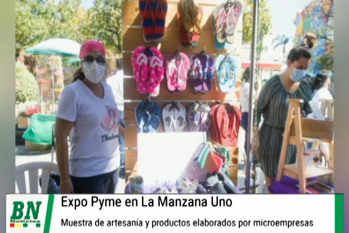 Feria Expo Pyme en la Manzana Uno por la reactivación de la economía de artesanos y  pequeñas empresas