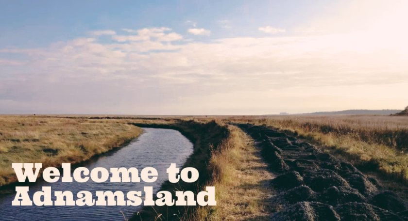 Welcome to Adnamsland: headline over Suffolk landscape.