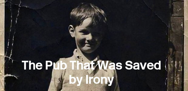 Pub saved by irony