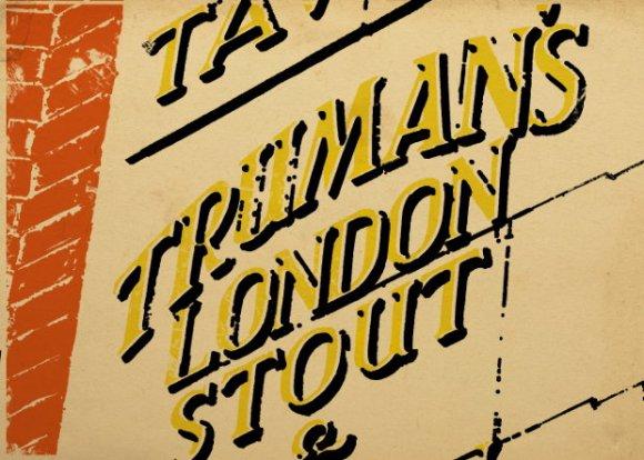 Truman's London Stout.