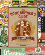 Cover of the Home Brewer's Guide to Vintage Beer