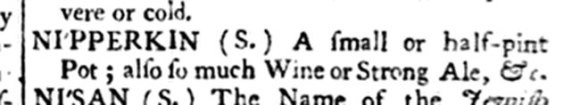 Dictionary entry for Nipperkin.