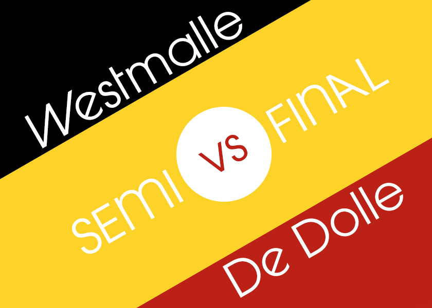 Graphic: Westmalle vs. De Dolle -- semi final.
