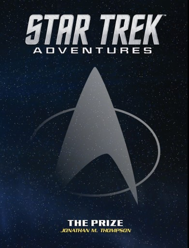 Star Trek Adventures RPG The Prize