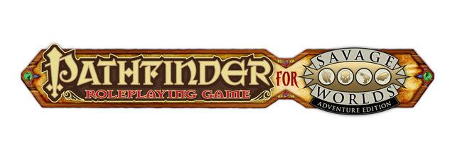 Pathfinder for Savage Worlds