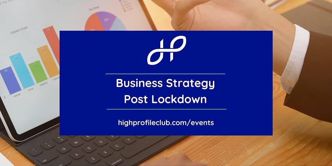 [Webinar] Business Strategy Post Lockdown