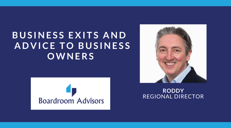 Interview-Roderick Cameron talks about business exits and his advice to business owners