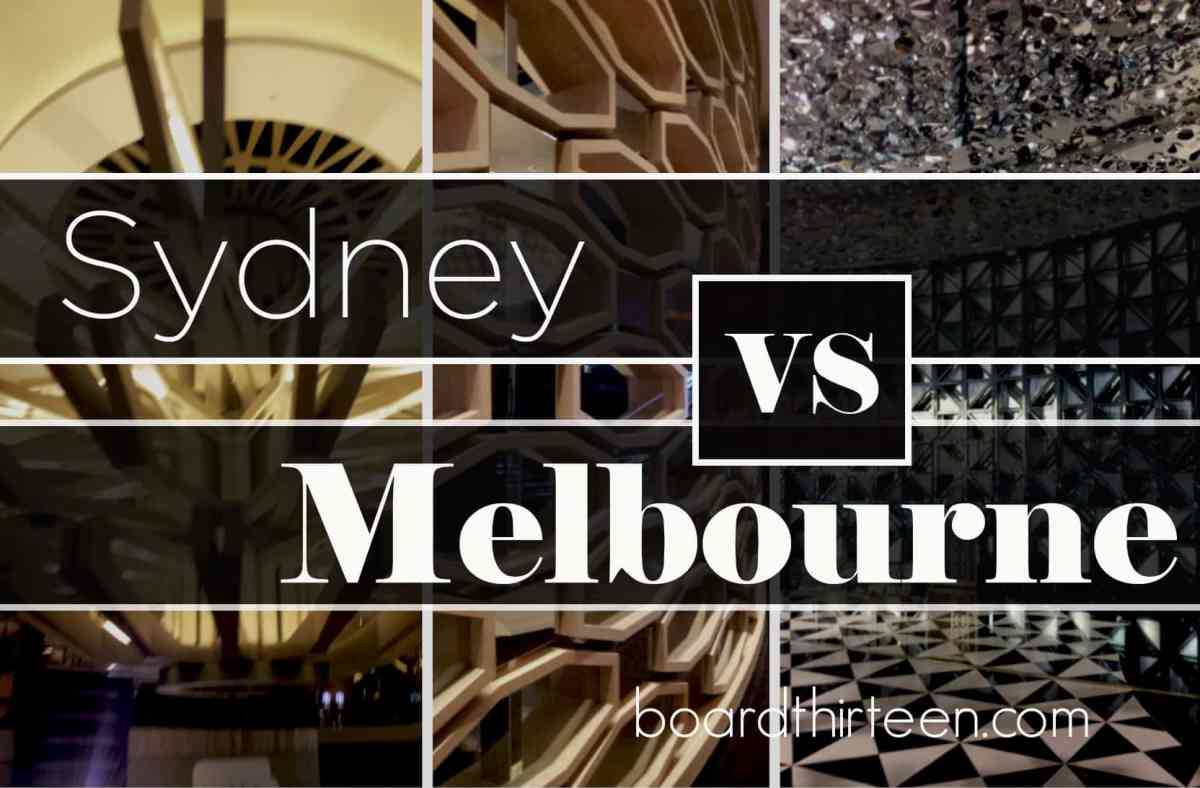 Where to start: Sydney or Melbourne?