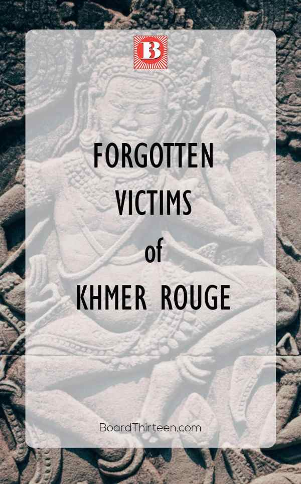 Khmer Rouge forgotten victims