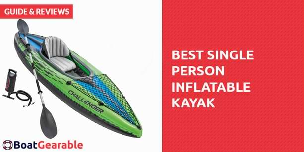 best single person inflatable kayak