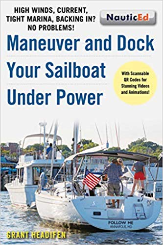 Maneuver and dock your sailboat under power_nauticed