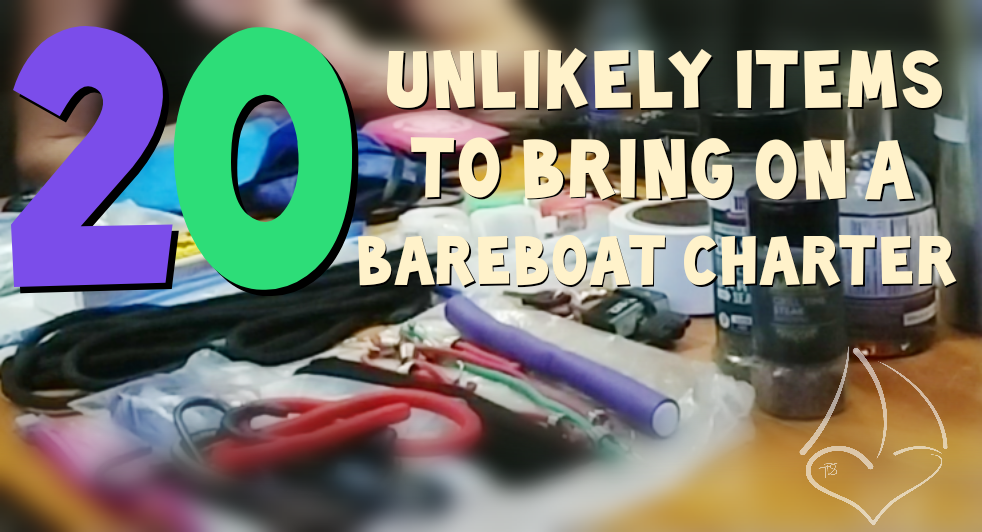 Read more about the article 20 Unlikely Items To Bring On A Bareboat Charter