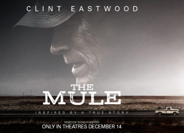 One Mann's Movies Film Review: The Mule (2019). - One Mann's Movies