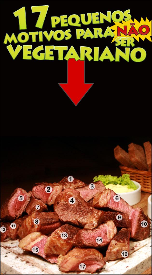 VEGETARIANO 17 Pequenos motivos para não ser vegetariano