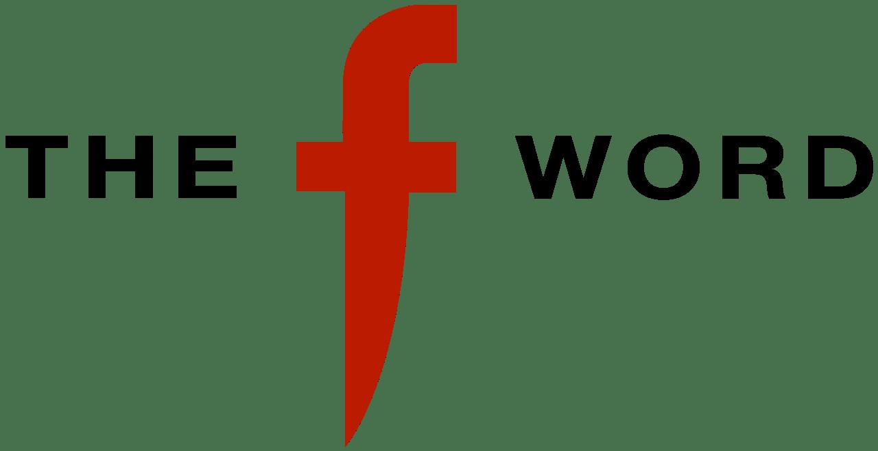 The 'F' Word – Bobbhai