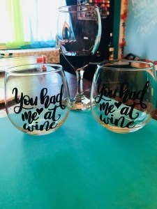 You had me at Wine glass set