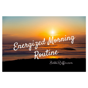 Energized Morning Routine